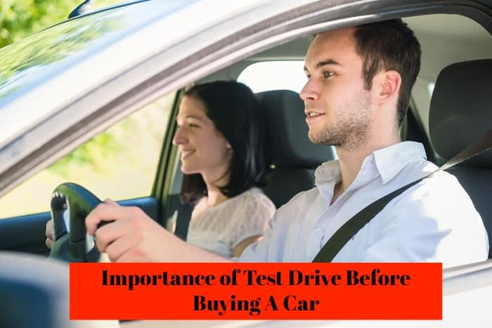 Importance of Test Drive Before Buying A Car