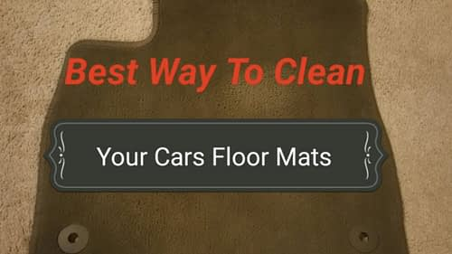How To Clean your Car Floor Mats Like a Pro?